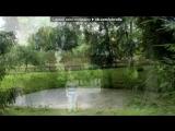 Михайловское,Тригорское,Пушгоры. под музыку Китайская классическая музыка - Цветущая вишня (Вариант 2.Инструмент Эрху). Picrol