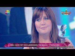 Sibel Can KIŞ MASALI   Bülent Ersoy Show   HD