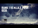 Rank 1 vs M.I.K.E. Push - Juno (Original Mix) High Contrast Recordings