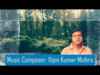New Latest Music Video I Love I Vipin Kumar Mishra I HD Top Hindi Songs Jukebox I Latest Hits