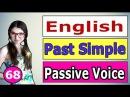 67. Английский PASSIVE VOICE / ACTIVE VOICE