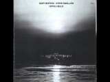 Gary Burton &amp Steve Swallow - Vashkar (Composed By Carla Bley)