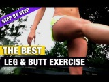 BEST BUTT AND LEGS EXERCISE EVER!! - (Step by Step)