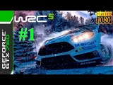 [60 FPS] WRC 5 FIA World Rally Championship / Gameplay #1 / Full HD