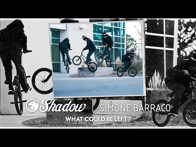 BMX - Simone Barraco - Shadow What Could Be Left?