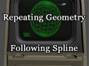 Advanced Technique 6 - Repeating Geometry Following Spline