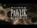 Wlodek Pawlik Trio Anhelli 2006