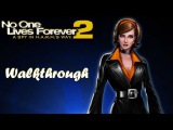 PC No One Lives Forever 2 A Spy In H.A.R.M.'s Way (2002) Walkthrough