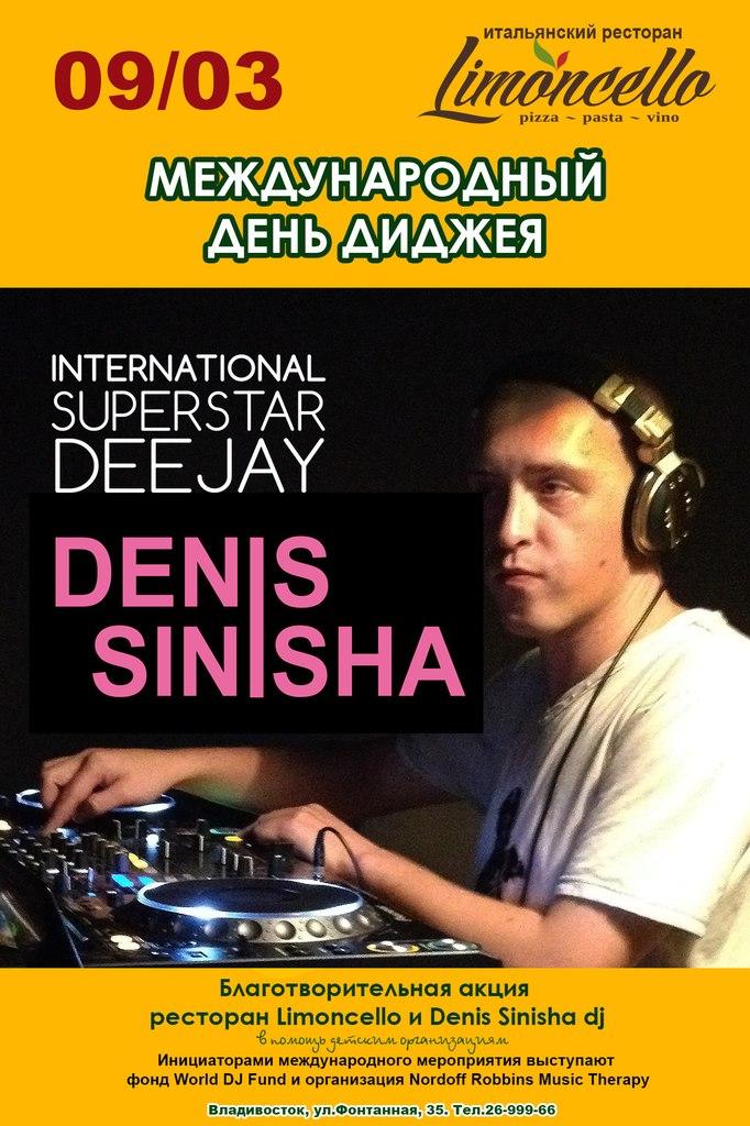 Афиша Владивосток Ресторан «Limoncello» и DJ Denis Sinisha. Благотворительная Акция к Всемирному Дню Диджея.
