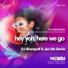 Technotronic - Hey Yoh, Here We Go (DJ Sharapoff & Jen Mo Remix) [2015]