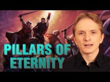 Обзор Pillars of Eternity