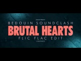 Bedouin Soundclash - Brutal Hearts (FlicFlac Edit) (2013)