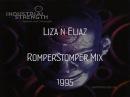 Liza N Eliaz - Romper Stomper Mix 1995