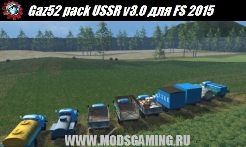 Farming Simulator 2015 download mod trucks Gaz52 pack USSR v3.0