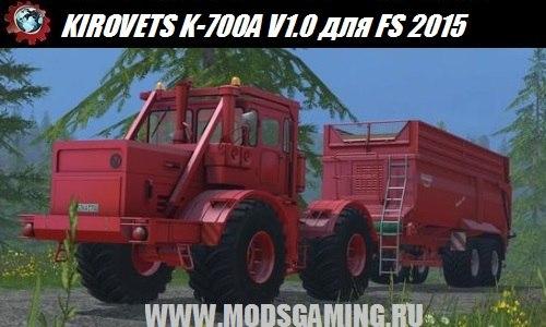 Farming Simulator 2015 download mod tractor KIROVETS K-700A V1.0