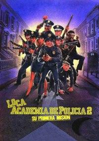 Loca academia de policía 2 - Su primera misión