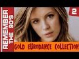 Remember The 90's - Gold Eurodance Collection #2