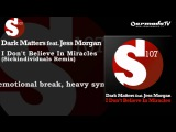 Dark Matters feat. Jess Morgan - I Don't Believe in Miracles (SICK INDIVIDUALS Vocal Remix)
