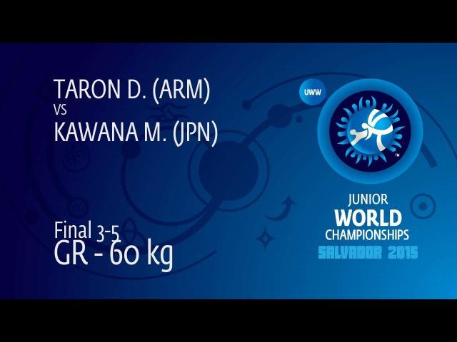 M. KAWANA (JPN) df. D. TARON (ARM) by TF, 8-2