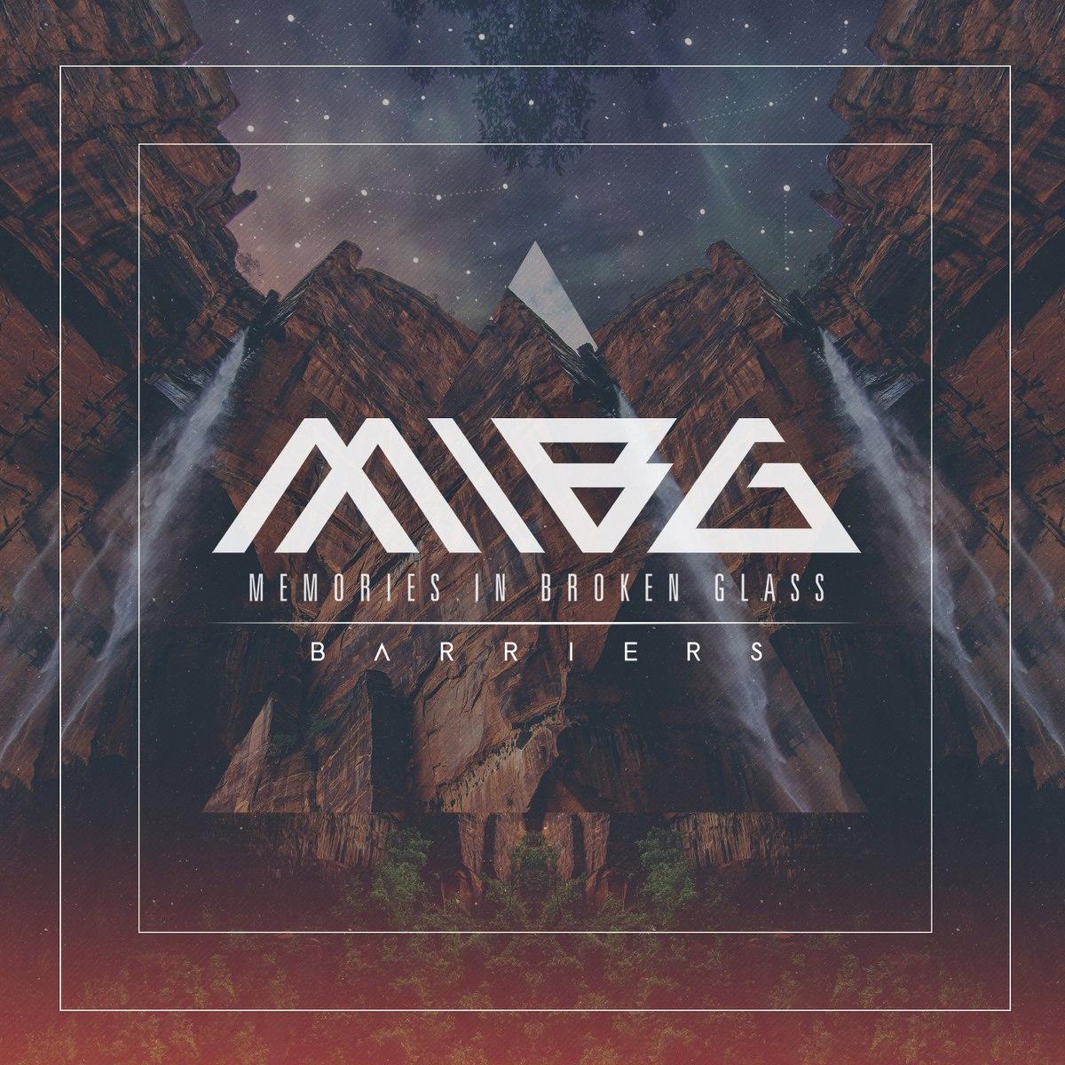 Memories in Broken Glass - Barriers [EP] (2015)