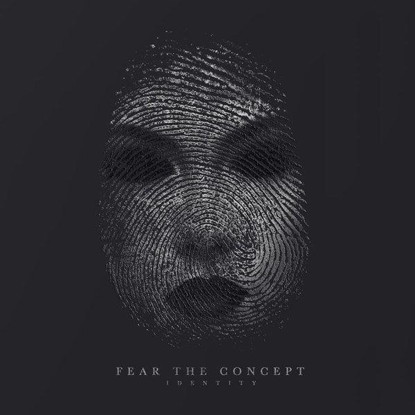 Fear the Concept - Identity [EP] (2015)