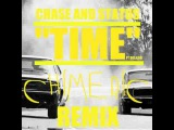 Time Ft. Delilah Chims Remix - Chase and Status