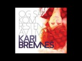 Kari Bremnes - Lysestake I Sannergata