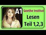 DEUTSCH LERNEN - A1 - GOETHE INSTITUT - LESEN TEIL 1,2,3
