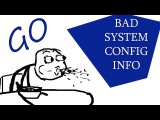 Экран смерти: BAD SYSTEM CONFIG INFO