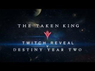 The Taken King Reveal Teaser - Destiny Year Two
