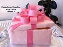 Как Украсить Торт Съедобная Коробка для Торта Часть 1 How to Decorate a Cake Part 1