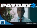 PAYDAY 2 The Dentist Trailer Дантист Русские субтитры