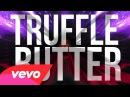 Nicki Minaj - Truffle Butter Lyric Video Explicit ft. Drake, Lil Wayne
