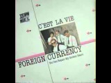 Foreign Currency C'est La Vie