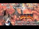 Knee-Deep in the Dead (At Doom's Gate) - E1M1 Doom Theme Metal Guitar w/ Lyrics/Vocals