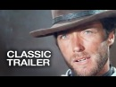 For a Few Dollars More Official Trailer 1 Clint Eastwood Movie 1965 HD