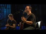 Dave Matthews &amp Tim Reynolds - Live At The Radio City - Two Step