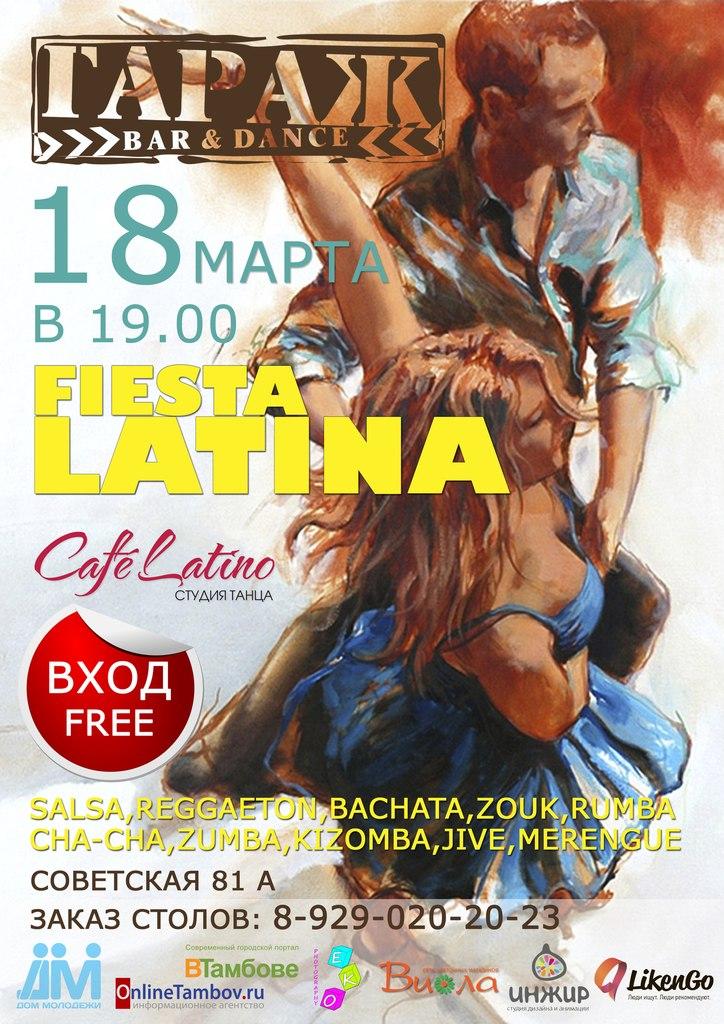 Афиша Тамбов 18/03 Fiesta Latina в Гараже от Caf Latino
