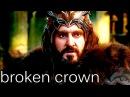 Thorin Oakenshield - Broken Crown