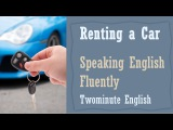 Renting a Car - Interactive English Lesson