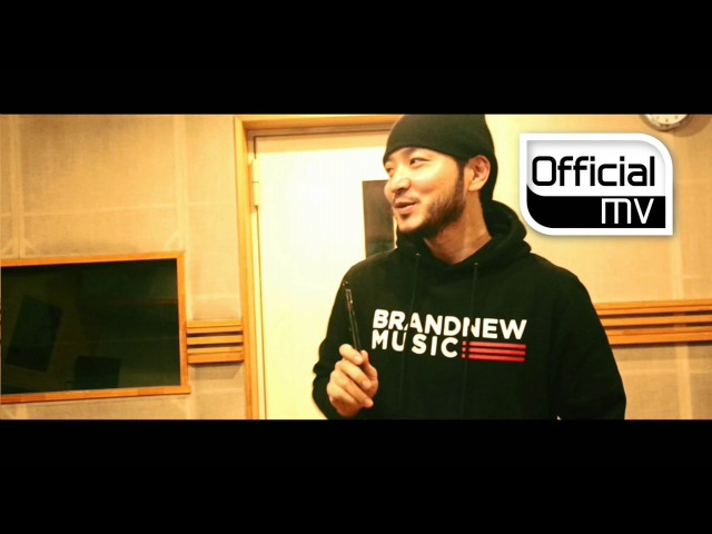 [MV] Verbal Jint, San E, Phantom,Taewan, Kang Minhee, Kanto, ChampagneCandle, Yang Da Il, DJ IT - Brand New Day |05.12.2014