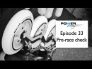 Powerskating Training Episode 33 Pre race check