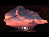 Dream Trance Vol.13 (Best of Vocal Trance 2013)