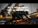 Dutch Special Forces | KCT • NL MARSOF • BSB