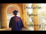 Graduation Parkour and Freerunning - Bob Reese