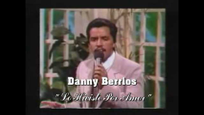 DANNY BERRIOS- EL BUEN PASTOR Y LO HICISTES POR AMOR video