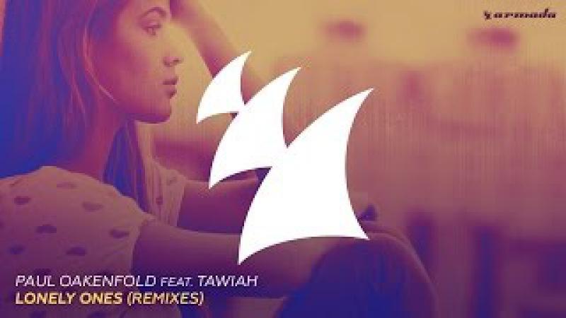 Paul Oakenfold feat. Tawiah - Lonely Ones (Daniel Davoli Ibiza Edit)