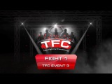 TFC (ММА 5 на 5) POLAND vs RUSSIAN, Event 3 Barbarians FT (St. Petersburg, Russia) vs HFA (Gdynia, Poland)