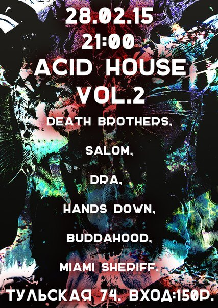 "Афиша Калуга 28.02.15 ACID HOUSE VOL.2, Art-Club ""Interzone"""