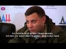 Pressekonferenz Alexander Zakharchenko Kriegsgefangene APU